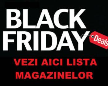 lista magazinelor participante la black friday romania